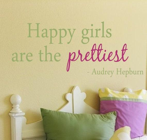 Happy Girls Are The Prettiest Quote Vinyl Wall Decal - Children/Teen Vinyl Wall Art - Vinyl Lettering