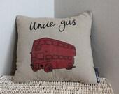 Uncle Gus (Bus) Cockney Rhyming Slang Screen Printed Cushion by Ambush