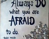 Always Do What You Are Afraid To Do Original Mixed Media Painting with Buttons