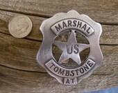 Marshall Tombstone U. S. Arizona Territory Badge with pin back