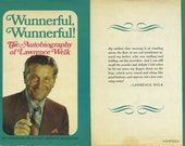 Wunnerful, Wunnerful, The Autobiography of Lawrence Welk 1971 Hardcover Book Autographed by Lawrence to the Original Owner