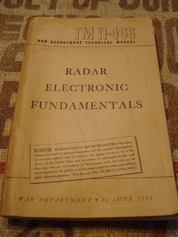 1944 TM 11-466 Radar Electronic Fundamentals War Department Technical Manual