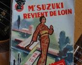 """Livre """"Mr. SUZUKI revient de loin"""" - J.P. Conty - Presses de la Cité - Paris - Espionnage"""
