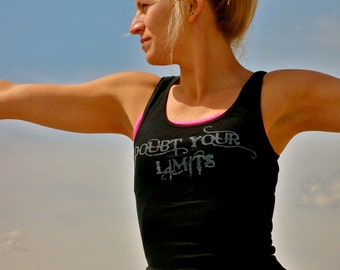 Doubt Your Limits done in vintage looking silk screen on a black workout tank top with lace up back