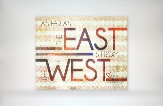 8x10 art print - East From West - Typography & Pattern Poster Print - Psalm 103