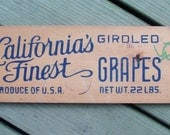 Original Fruit Crate End with Advertising Stamp-California's Finest.