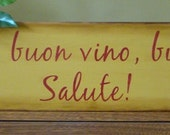 Italian Kitchen Wooden Primitive Sign Good Food Good Wine Good Friends Cheers