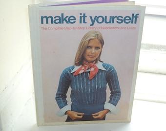 Vintage Craft Book, Make It Yourself, DIY, 1970s, Knit, Crochet, Sew