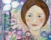 Be gentle - Art Print 21 x 30 cm/ 8.3 x 11.8 in