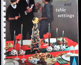 Festive Foods and Table Settings Vintage 1960 Cook Booklet Milwaukee Gas Light Co