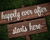"Rustic Wedding Signs - ""happily ever after starts here"""
