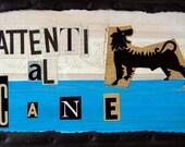 Beware of the dog - Prezzo Speciale - Spedizione Gratuita