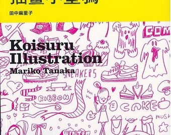 Koisuru Illustration by Mariko Tanaka Japanese Illustration Drawing Art Book (In Chinese)