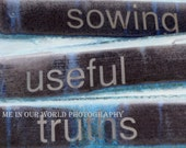 8X11 Mated Photograph  Navy and Blue Vermont's Sowing Useful Truths Sign AUTISM CHARITY