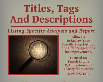 Titles, Tags and Descriptions - Listing Specific Analysis and Report - One Listing