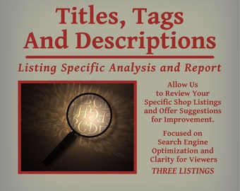 Titles, Tags and Descriptions - Listing Specific Analysis and Report - Three Listings