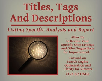 Titles, Tags and Descriptions - Listing Specific Analysis and Report - Five Listings