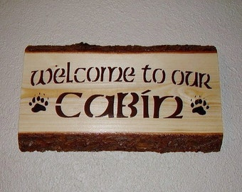Wood Sign, Ready To Ship * Welcome To Our Cabin, Rustic, Reclaimed, Handmade
