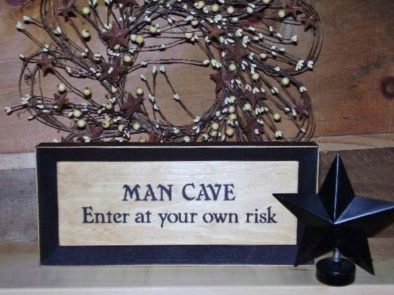 Ready to ship * Man Cave Sign Enter at your own risk