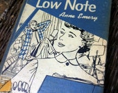 """Vintage Book, """"High Note, Low Note"""" by Anne Emery Copyright 1954 Teenage Fiction"""