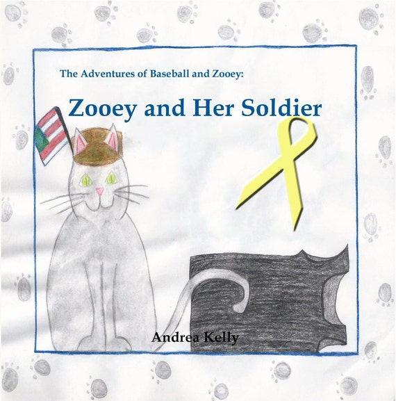 """Illustrated Children's Book - """"Zooey and Her Soldier"""", Cats, Books, Children, Soldier, Military, Coping, National Guard, Deployment"""