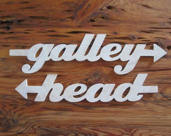 Galley and Head wood directional signs, kitchen and bathroom, nautical, boat, ship, beach, lake, cottage, rustic, shabby chic, coastal