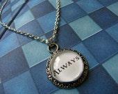 Harry Potter Always pendant
