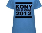 Joseph Kony Women's Stop At Nothing Protest Tee - Light Blue - Small - XX-Large