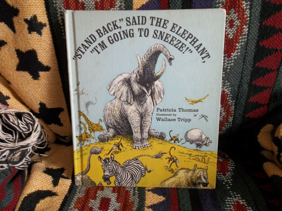 Stand Back, Said The Elephant, I Think I'm Going To Sneeze...at TheLayBeeBookstore, by Patricia Thompson
