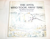 The Ants Who Took Away Time by William Kotzwinkle 1978 Pictures by Joe Servello