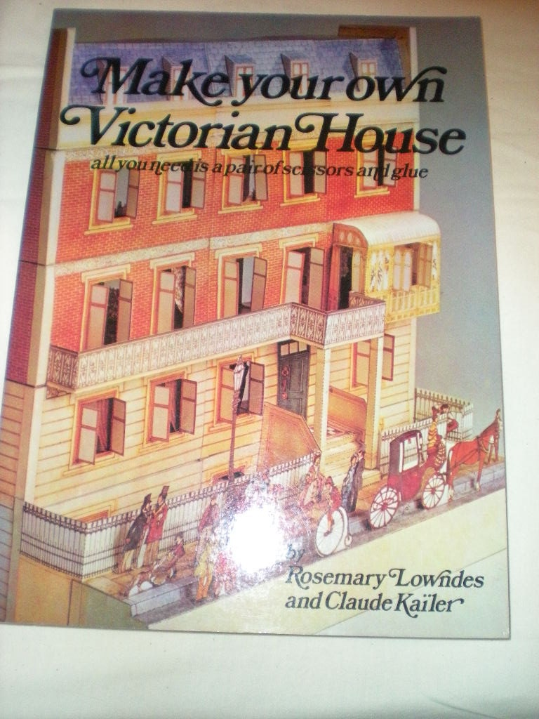 make your own victorian house by rosemary lowndes and claude