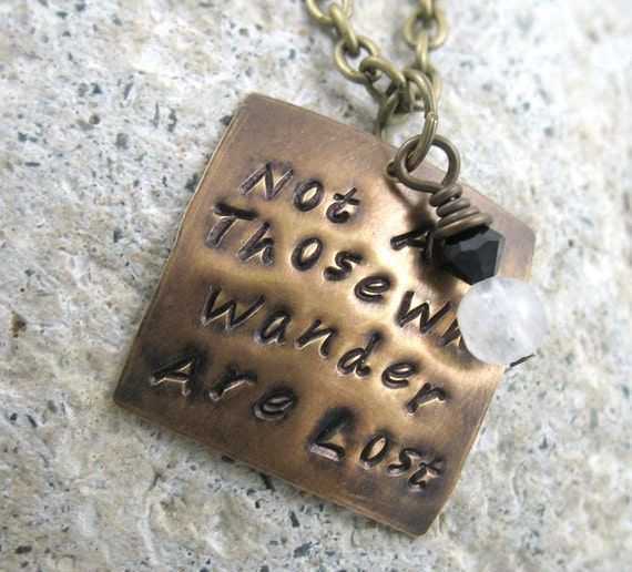 Not All Those Who Wander Are Lost - with moonstone and Swarovski crystal - Hand Stamped Brass Necklace - Lord of the Rings Inspired jewelry