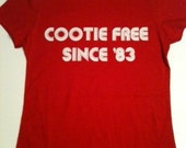 Funny Cootie Free Since 83 T-Shirt - Ladies Geek Retro 80's in Red available in S,M,L and XL