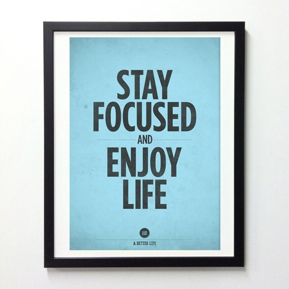 "Motivational Inspirational Quotes: Items Similar To Inspirational Quote Print ""Stay Focused"