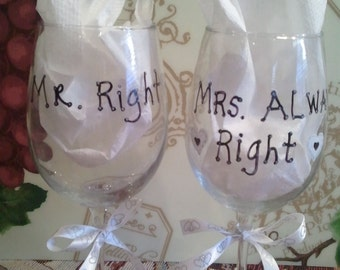 Set of two Mr Right and Mrs Always Right wine glass