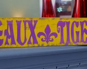 LSU custom wood sign, fleur de lis,  hand painted wood football sign, geaux tigers