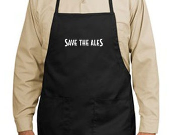 Save The Ales New Apron, Bartenders, Beer, Taverns, Pubs - You Choose Color