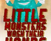 Little Monsters - Wash Hands
