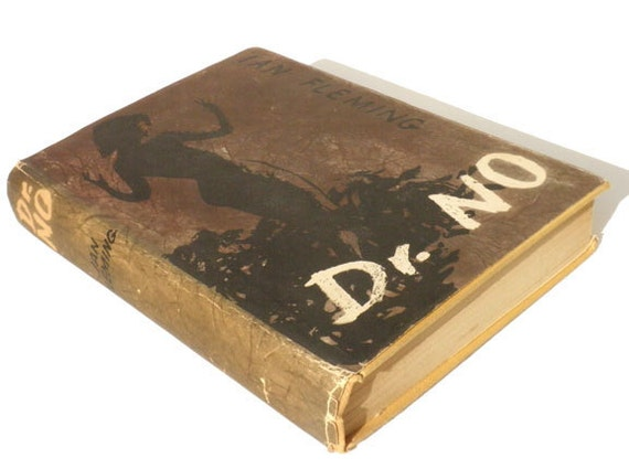 Dr. No by Ian Flemming 1958 Printed in Great Britain