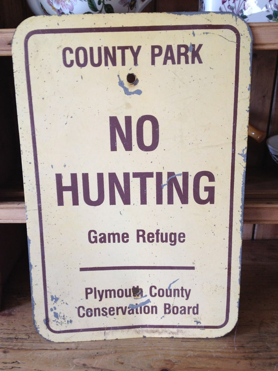 "Vintage Metal ""No Hunting"" Sign"