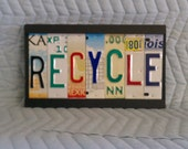 License Plate Tag Art Recycle Sign