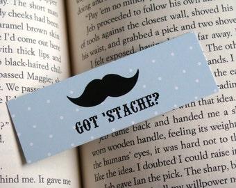 Got 'Stache - Moustache Mini Bookmark