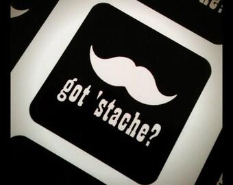 Got 'Stache - Moustache Sticker