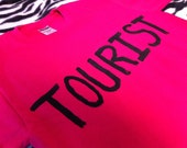 Tourist Gift Shirt Pink Travel Traveler 80s 90s inspired Backpacker backpacking Women's M Medium