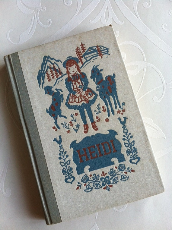 1954 Heidi Edition by Johanna Spyri, Doubleday Classics, Garden City, NY