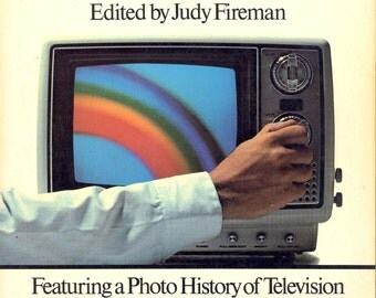 TV BOOK - The Ultimate Television Book Featuring a Photo History of Television,  Edited by Judy Fireman (1977)