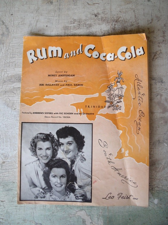 1944 Rum And Coca Cola Sheet Music Featured By the Andrews Sisters