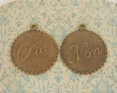 2 French Charms -1 Oui,1 Non - Oxidized Brass - 18mm Romantic - Make Great Earrings