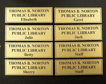"LIBRARY - Name Tags 1"" x 3"" with triple magnet back."