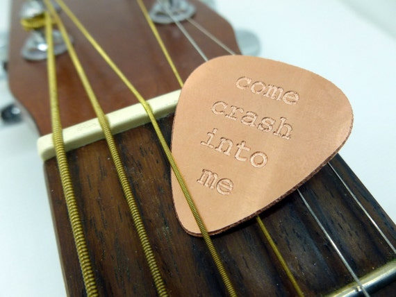 Personalized Guitar Pick - Engraved Copper Guitar Pick - Dave Matthews Band - Come Crash Into Me-  Boyfriend Gift,  Husband